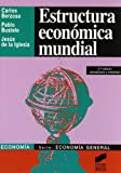 img - for Estructura Economica Mundial (Spanish Edition) book / textbook / text book