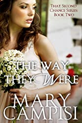 The Way They Were: That Second Chance, Book 2 (English Edition)