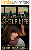 Shelf Life:The Publicist - Book Two