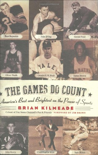 The Games Do Count by Brian Kilmeade