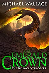 The Emerald Crown (The Red Sword Trilogy Book 3)