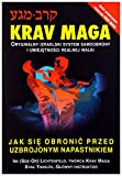 img - for Krav Maga Jak sie obronic przed uzbrojonym napastnikiem book / textbook / text book