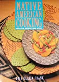 Native American Cooking, Lois E. Frank, 0517574179