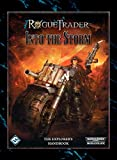 Rogue Trader: Into the Storm Sourcebook (Warhammer 40,000 40K 30K RPG Roleplay)