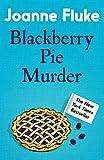 Front cover for the book Blackberry Pie Murder by Joanne Fluke