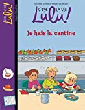 C'est la vie Lulu, Tome 26: Je fais la cantine