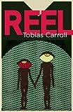 Image of Reel: A Novel