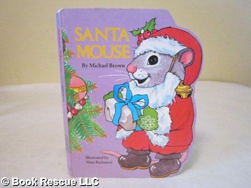 Santa Mouse (A Pudgy Pal Board (Santas Pals)