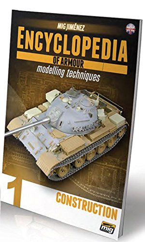 Encyclopedia of Armor Modelling Techniques Vol. 1 Construction by Ammo of Mig Jimenez (Image #1)