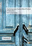 Contemporary Turkish Short Fiction, Volume 1, Suat Karantay, 9944424471