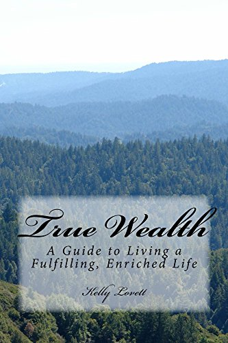 Download PDF True Wealth - A Guide to Living a Fulfilling, Enriched Life