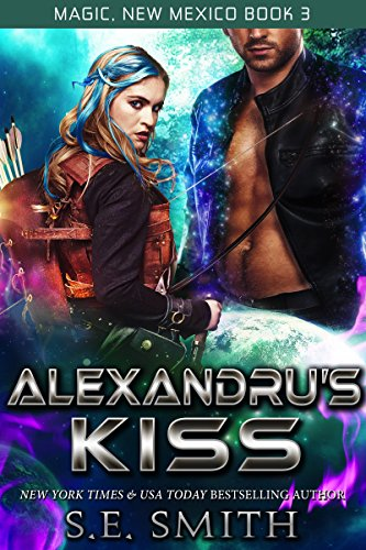 Kisses Toppers - Alexandru's Kiss (Magic, New Mexico Book 3)