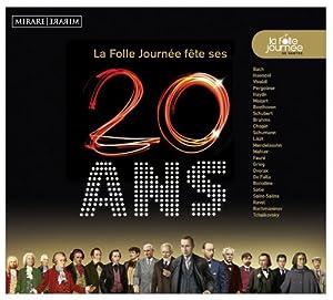 """Afficher """"La folle journée de Nantes : les 20 ans"""""""
