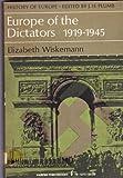 Europe of the Dictators, 1919-1945, Elizabeth Wiskemann, 0801492106