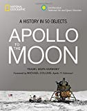 img - for Apollo to the Moon: A History in 50 Objects book / textbook / text book