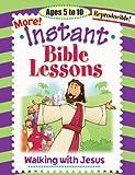 More Instant Bible Lessons, Pamela J. Kuhn, 1584110163
