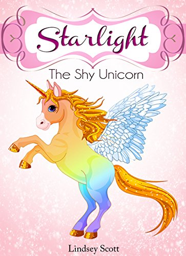 Books For Kids Starlight The Shy Unicorn Childrens Bedtime