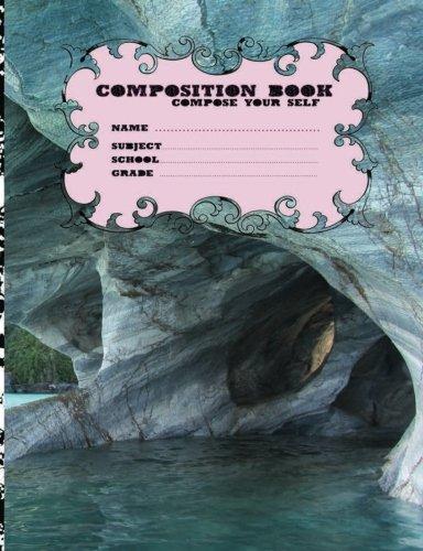 Composition Books School Compose Your Self Name Subject Grade: Composition Books School Compose Your Self Name Subject Grade 100 Page Education ... Compose Your Self (m24p100p) (Volume 2) pdf