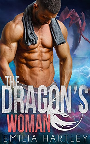 The Dragon's Woman (Elemental Dragons Book 3) by [Hartley, Emilia]
