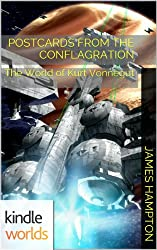 The World of Kurt Vonnegut: Postcards from the Conflagration (Kindle Worlds Short Story) (All This Happened Book 2)