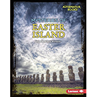 Mysteries of Easter Island (Ancient Mysteries (Alternator Books ® ))