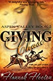Book Cover for Giving Chase (A Racing Romance) (Aspen Valley Series #2)