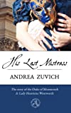 His Last Mistress, Andrea Zuvich, 149042556X