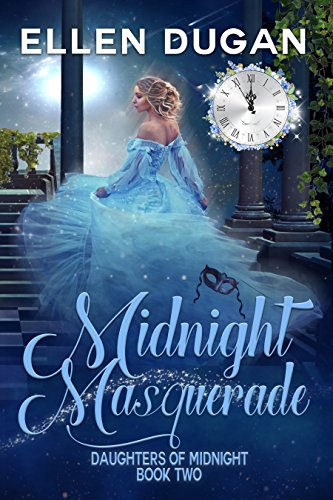 Midnight Masquerade (Daughters Of Midnight, Book 2)