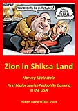 Zion in Shiksa-Land: Harvey Weinstein - First Major Jewish Pedophile Domino in the USA (Trump Revolution Book 16)