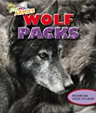 img - for Wolf Packs (Animal Armies) book / textbook / text book