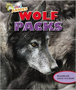 Book Wolf Packs (Animal Armies)
