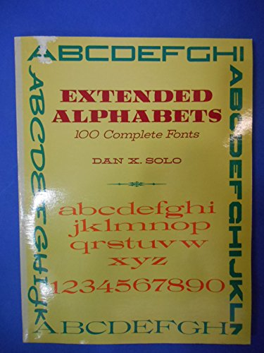 Extended Alphabets: 100 Complete Fonts (Dover Pictorial Archive)