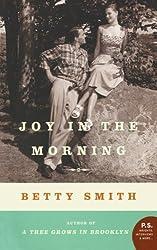 Joy in the Morning: A Novel