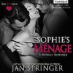 Sophie's Menage: The Key Club, Book 4 | Jan Springer
