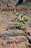 Native Blood, Mark Reps, 1483979911