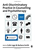 Anti-Discriminatory Practice in Counselling and Psychotherapy 9781848607682
