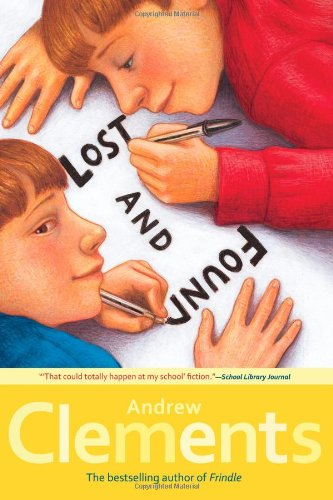 Lost and Found: Andrew Clements, Mark Elliott: 9781416909866 ...
