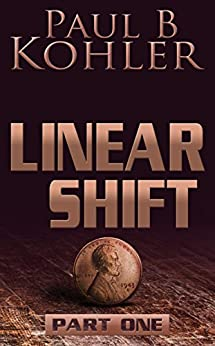 Linear Shift, Part 1 by [Kohler, Paul B]