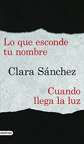 Lo que esconde tu nombre + Cuando llega la luz (pack) (Spanish Edition