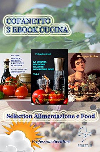 Alimentazione E Food Nutrizione Trucchi E Segreti In Cucina