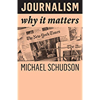 Journalism: Why It Matters (English Edition)
