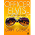 Officer Elvis: A Darla Cavannah Mystery