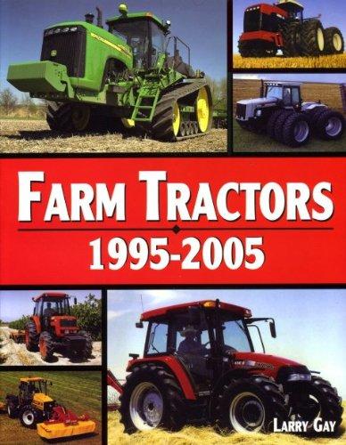 American Farm Tractors - Farm Tractors 1995-2005