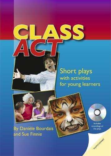 Download Class Act: Short Plays with activites for young learners. Book with photocopiable activities + Audio CD (Delta Photocopiables) PDF