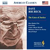 Brubeck - The Gates of Justice (Milken Archive American Jewish Music)