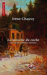 La mouche du coche par Irène Chauvy