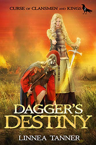Dagger's Destiny (Curse of Clansmen and Kings Book 2) by [Tanner, Linnea]