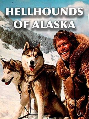 Hellhounds Of Alaska
