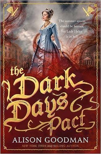 The Dark Days Pact. Lady Helen Book 2: Amazon.es: Alison Goodman: Libros en idiomas extranjeros