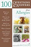 100 Questions and Answers about Allergies, Jonathan Corren, 0763776092